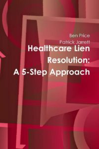 Book Release – Healthcare Lien Resolution: A 5-Step Approach